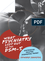 Edward Shorter - What Psychiatry Left Out of the DSM-5_ Historical Mental Disorders Today (2015, Routledge)