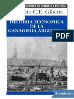 Historia Economica de La Ganaderia Argentina - Horacio Giberti