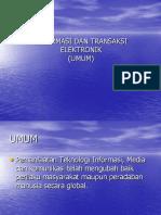 Informasi Dan Transaksi Elektronik
