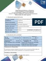 Guia de Actividades y Rubrica de Evaluacion -Tarea 2 - Resolver Ejercicios y Problemas Ecuaciones Diferenciales de Orden Superior
