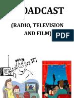 7 Broadcast