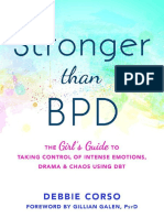 Debbie Corso - Stronger Than BPD_ the Girl's Guide to Taking Control of Intense Emotions, Drama, And Chaos Using DBT-New Harbinger Publications (2017)