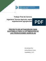 Proyecto de Actuación en Casa Guatemala Para La Optimización