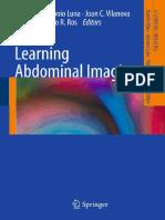 (Learning Imaging Ser.) Luna, Antonio_ Ribes, Ramón - Learning Abdominal Imaging.-Springer (June 2011)