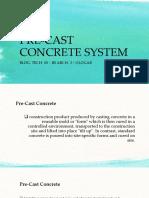 Pre-cast Concrete System