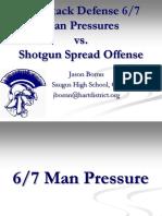 3-4 Attack Defense 3 6 Man Pressures