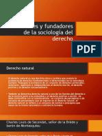 Precursores y Fundadores de La Sociología Del Derecho