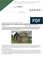 Breve Historia de La Madera Como Material de Construcción - Madera