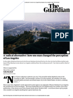 A 'Radical Alternative'_ How One Man Changed the Perception of Los Angeles _ Cities _ the Guardian
