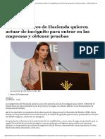 Los Inspectores de Hacienda Quieren Actuar de Incógnito Para Entrar en Las Empresas y Obtener Pruebas