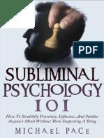 Subliminal Psychology 101 - Michael Pace.pdf