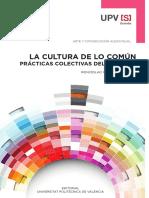García, Miquel, La Cultura de Lo Común. Prácticas Colectivas Del Siglo XXI