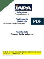 Tema IV. Uso de Estrategias Pedagógicas de Enseñanza y Aprendizaje