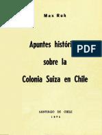 Apuntes Historicos Sobre La Colonia Suiza en Chile