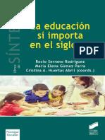 La educación sí importa en el siglo XXI - Rocío Serrano Rodríguez.pdf