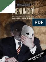 Carlos Mesa Gisbert ¡RENUNCIO! (2da Edición) - Frida Zamudio