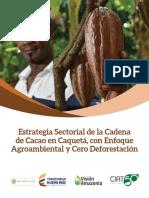 Estrategia Sectorial de la cadena de cacao en el Caquetá con enfoque Agroambiental y cero deforestación