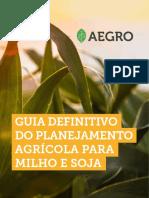 AEGRO+-+Guia+para+o+planejamento+Agricola+de+Soja+e+Milho.pdf