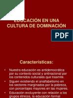 Educación en Una Cultura de Dominación (1)