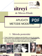 Maitreyi - Metode Moderne