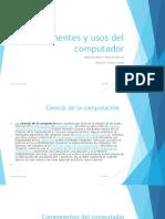 Componentes y usos del computador - copia (2).pptx