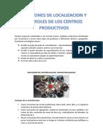 Decisiones de Localizacion y Los Roles de Los Centros Productivos
