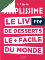 Le Livre de Desserts Les Plus Faciles Du Monde
