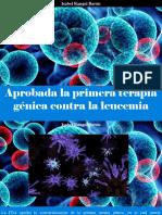 Isabel Rangel Barón - Aprobada La Primera Terapia Génica Contra La Leucemia
