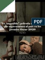 """Diego Ricol - """"Yo, Imposible"""", Película Venezolana Que Representará Al País en Los Premios Oscar 2020"""
