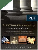 o Antigo Testamento Em Quadros - John h. Walton