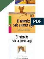 El Ratoncito Sale a Comer Algo
