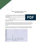 MEMS 361 F 2010 . Exam 1 Practice Questions