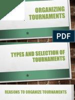 Organizing Tournaments