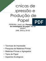 Produção de Papel