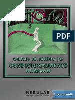 Condicionalmente Humano - Walter M Miller Jr