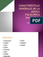 Características generales de la Música Folklórica Gauchesca