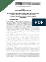 Consideraciones Generales TDR PARA ELABORAR LOS ESTUDIOS AMBIENTALES DE LOS PROYECTOS DEL SECTOR TRANSPORTES QUE CUENTEN CON CLASIFICACIÓN ANTICIPADA