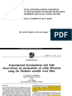 1999. PETSOC-91!04!07. Experimental Investigations and Field Observations on Mechanismsof Solids Filtration Using the Meshrite Metallic Wool Filter
