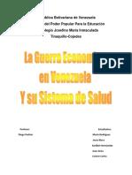 Guerra Economica y la salud Venezuela