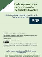 04-Aplicação-das-tabelas-de-verdade-na-determinação-da-validade-dos-argumentos_2018jul31.pptx