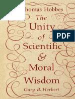 Gary Bruce Herbert - Thomas Hobbes_ the unity of scientific & moral wisdom-UBC Press (1989).pdf
