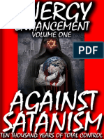 Against Satanism Energy Enhancement Satanic History of the World Volume 1
