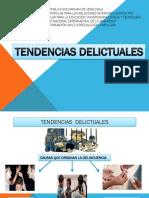TENDENCIAS DELICTUALES