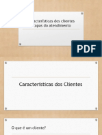 Características Dos Clientes - Etapas Do Atendimento
