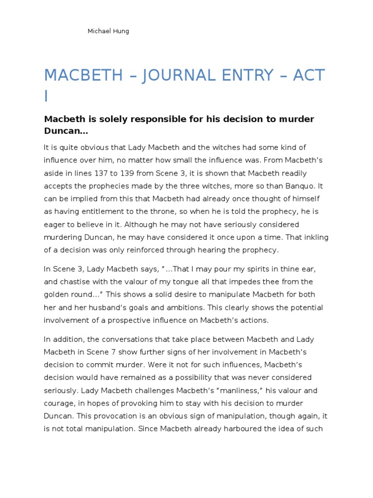 macbeth influential forces Macbeth is introduced as the brave man who led king duncan's forces to victory against the traitorous lady macbeth makes her famous speech that she.