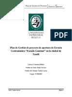 Anteproyecto de Tesis Plan de Gestión de Proyecto de Apertura de Escuela Gastronómica