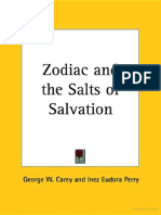 Zodiac and the Salts of Salvation by George W. Carey- Inez Eudora Perry