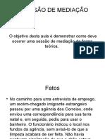 14 - A SESSÃO DE MEDIAÇÃO