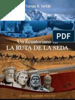 Un Ecuatoriano en La Ruta de La Seda Tomas R Verbik