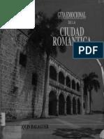 Joaquin Balaguer, Guia emocional de la ciudad romantica